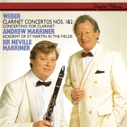 Weber: Clarinet Concertos & Concertino - Academy of St. Martin in the Fields, Sir Neville Marriner & Andrew Marriner Album Cover