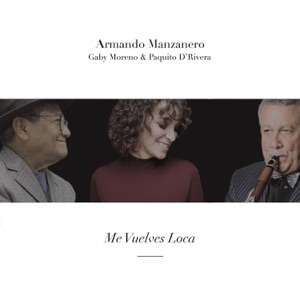 Me Vuelves Loca - Single Mp3 Download