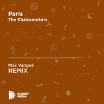 Paris (Max Vangeli Unofficial Remix) [The Chainsmokers] - Single