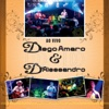 Diego Amaro & D'alessandro ao Vivo - Diego Amaro & D'Alessandro