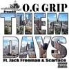 Them Days feat Scarface Jack Freeman Single