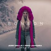 Bonbon (Jerry Wallis x Greg Lassierra Remix) - Single
