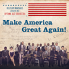 Delfeayo Marsalis and the Uptown Jazz Orchestra - Make America Great Again!  arte