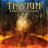 Ember to Inferno, Trivium