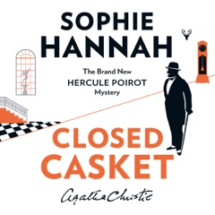 Closed Casket: The New Hercule Poirot Mystery: The New Hercule Poirot Mystery (Unabridged)