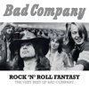 Bad Company - Rock N Roll Fantasy The Very Best of Bad Company Album