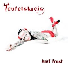 Lust Frust (Deluxe)