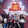 Angry Indian Goddesses Original Motion Picture Soundtrack EP