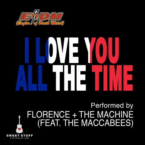 I Love You All the Time (Play It Forward Campaign) [feat. The Maccabees] - Single