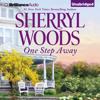Sherryl Woods - One Step Away (Unabridged)  artwork