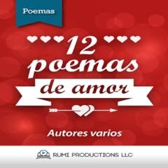 12 Poemas de Amor [12 Love Poems] (Unabridged)