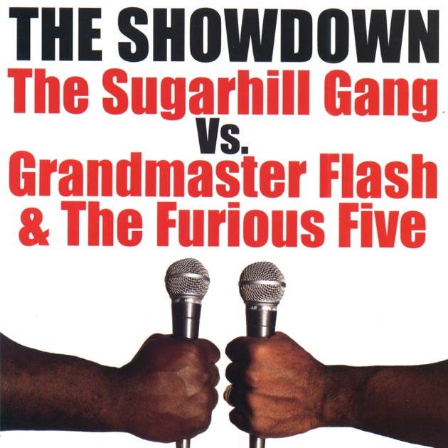 Hip Hop St Fast Furious Mp3 Download: The Showdown: The Sugarhill Gang Vs. Grandmaster Flash