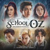 School OZ - Hologram Musical (Original Sound Track)