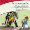 Henriette Bichonnier - Le monstre poilu et trois autres histoires artwork