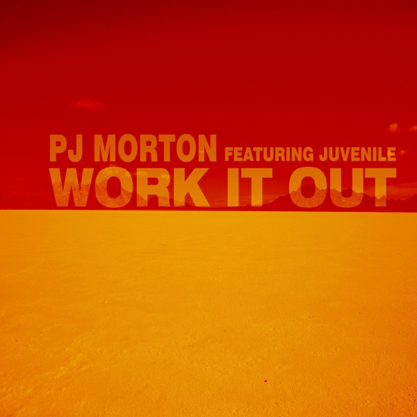Work It Out (feat. Juvenile) - Single