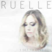 I Get to Love You - Ruelle - Ruelle