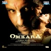 Omkara Original Motion Picture Soundtrack