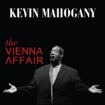 Kevin Mahogany - Steamin Greens