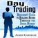 James Carnegie - Day Trading: Beginner's Guide to Building Riches Through the Stock Market (Unabridged)