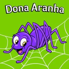Dona Aranha (feat. a Rainha De Cantigas De Roda)