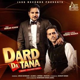 Dard Da Tana (feat  Imran Khan) - Single by Nishu Nagra