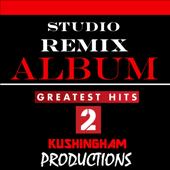 Studio Remix Album: Greatest Hits, Vol. 2