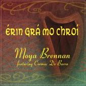 Moya Brennan - Erin Gra Mo Chroi (Single)