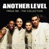 Another Level - Freak Me (C&J Radio Edit) artwork