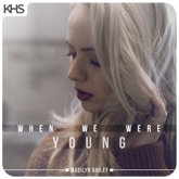 When We Were Young - Single