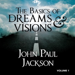 The Basics of Dreams & Visions, Vol. 1