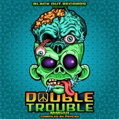 Double Trouble MMXVI