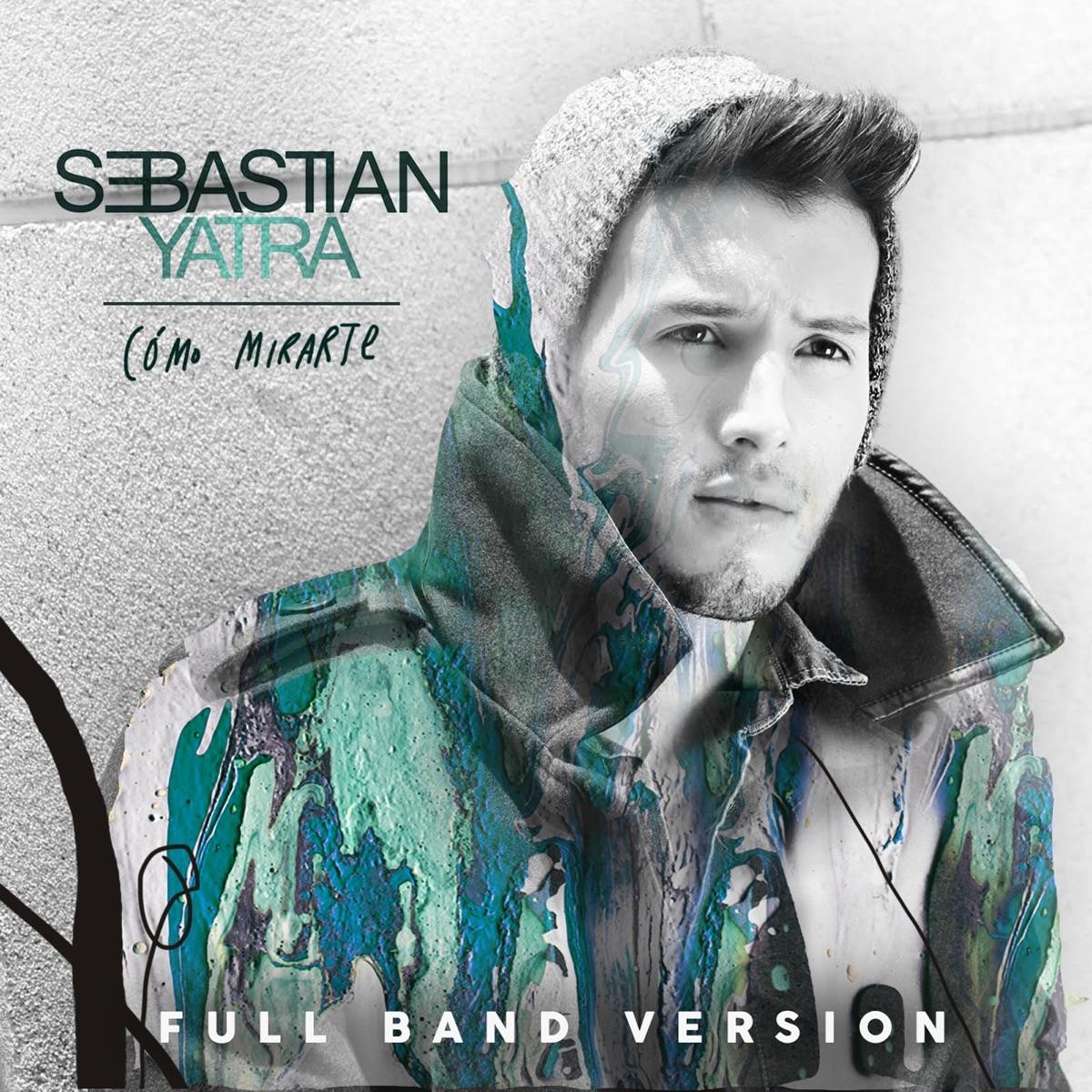 Como Mirarte Album Cover by Sebastián Yatra
