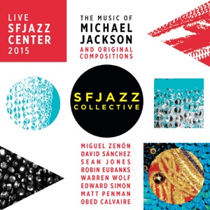 SFJAZZ Collective - Thriller