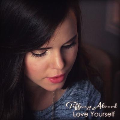 Love Yourself - Single - Tiffany Alvord