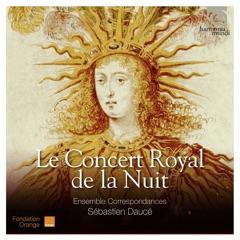 Le Concert Royal de la nuit: Ouverture