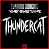 Thundercat - Single, Pyramid Scheme & Ying Yang Twins