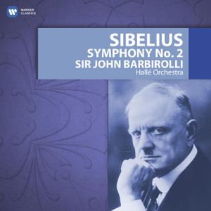 Hallé Orchestra & Sir John Barbirolli - Sibelius: Symphony No. 2