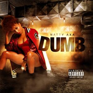 Natty Axa - Dumb