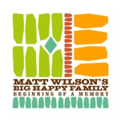 Matt Wilson's Big Happy Family - Searchlight