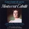 Cançó d'Amor i de Guerra, Montserrat Caballé