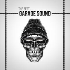 The Best Garage Sound