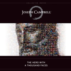 The Hero with a Thousand Faces (Unabridged)
