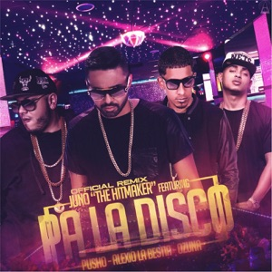 Pa' la Disco (Remix) [feat. Pusho, Alexio la Bestia & Ozuna] - Single Mp3 Download