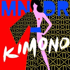 MNDR - Kimono