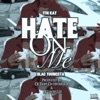 Hate on Me - Single, Blac Youngsta & Yfn Kay