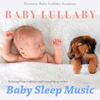 Baby Lullaby: Relaxing Piano Lullabies and Natural Sleep Aid for Baby Sleep Music - Einstein Baby Lullaby Academy