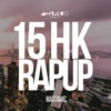 15 HK Rap Up Radio Edit Single