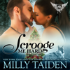 Milly Taiden - Scrooge Me Hard: BBW Paranormal Shape Shifter Romance (Paranormal Dating Agency) (Unabridged) artwork