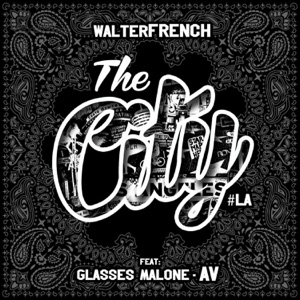 The City #LA (feat. Glasses Malone & AV) - Single Mp3 Download
