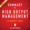 Summary of High Output Management by Andrew S. Grove  Includes Analysis (Unabridged) - Instaread